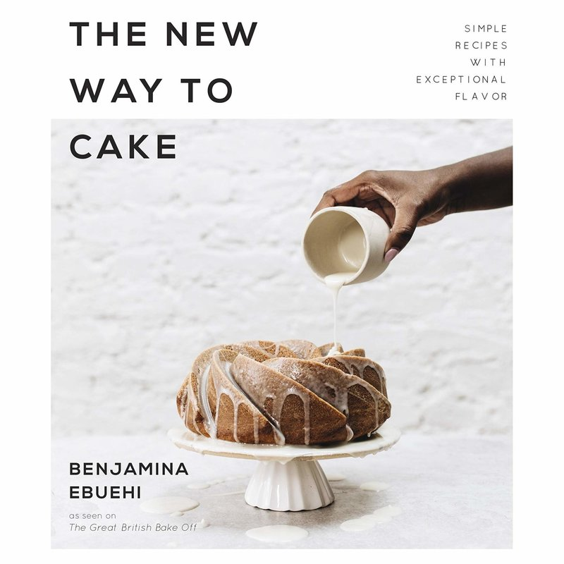 The New Way to Cake - Benjamina Ebuehi