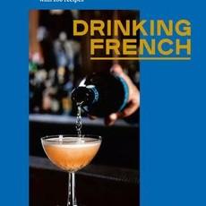 Drinking French - David Lebovitz