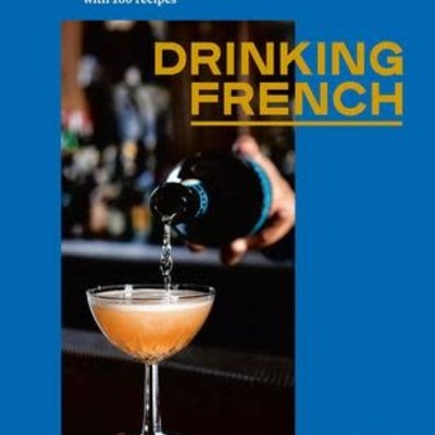 Drinking French - David Lebovitz