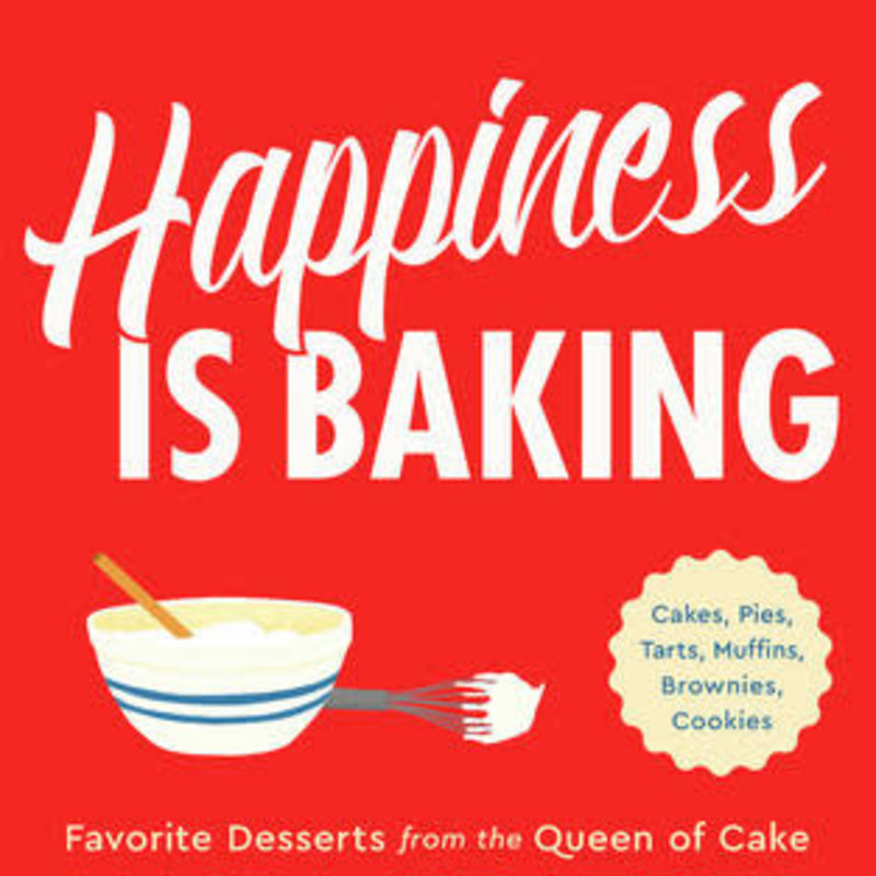 Happiness Is Baking - Maida Heatter