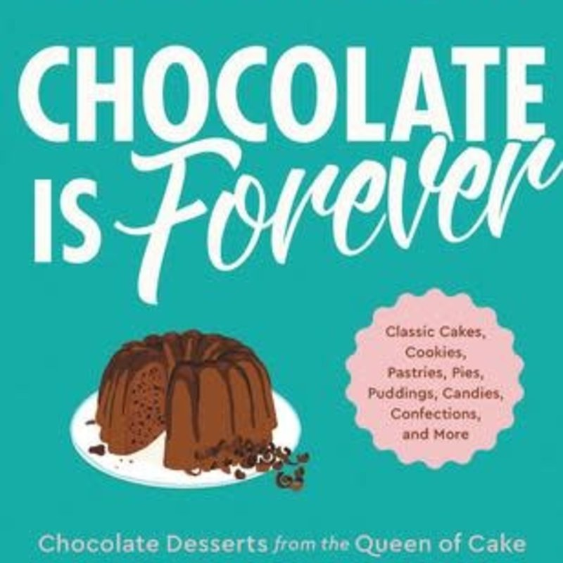 Chocolate is Forever - Maida Heatter