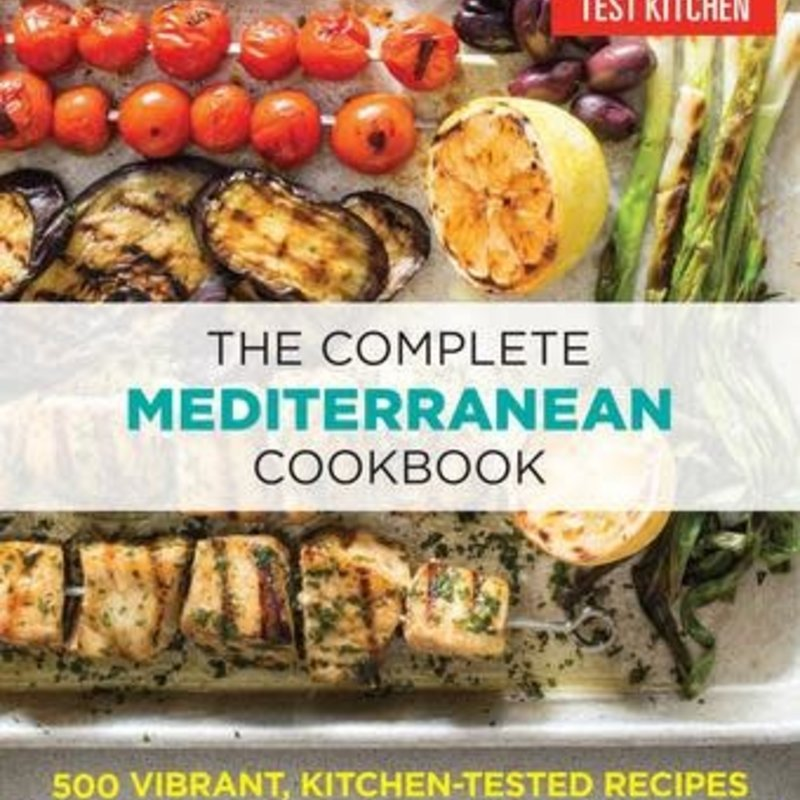 The Complete Mediterranean Cookbook - ATK