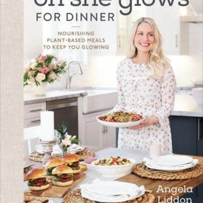 Oh She Glows for Dinner - Angela Liddon *OCT 2020*