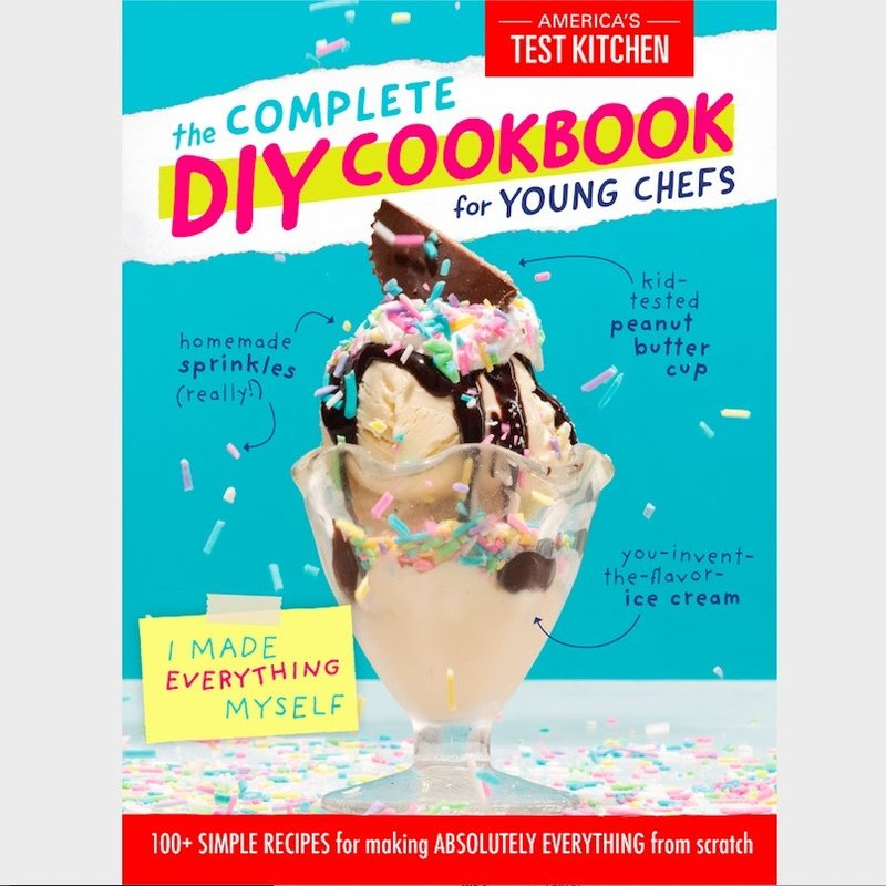 Complete DIY Cookbook for Young Chefs - ATK