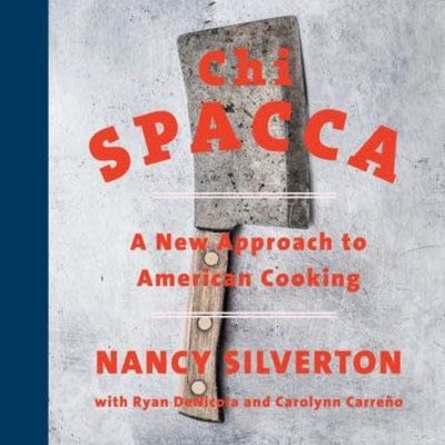 Chi Spacca - Nancy Silverton