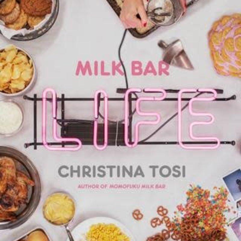 Milk Bar Life - Christina Tosi