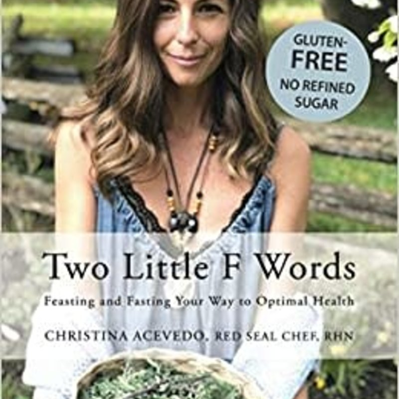 Two Little F Words - Christina Acevedo