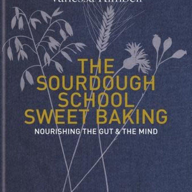 Sourdough School Sweet Baking - Vanessa Kimbell