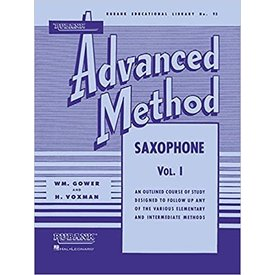Hal Leonard Rubank Advanced Method - Saxophone Vol. 1 ed. H. Voxman and William Gower Advanced Band Method
