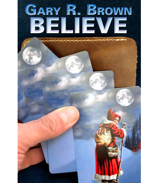 Believe Deluxe Plastic by Gary Brown (/1030)