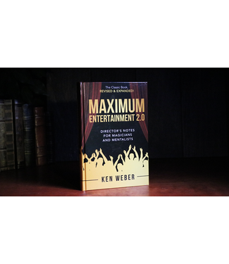 Maximum Entertainment 2.0: Expanded and Revised by Ken Weber