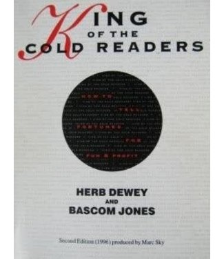 King of the Cold Readers by Herb Dewey and Bascom Jones