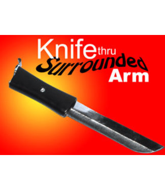 Surrounded Knife Thru Arm