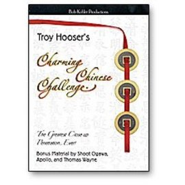 Charming Chinese Challenge by Troy Hooser - DVD from Bob Kholer Production
