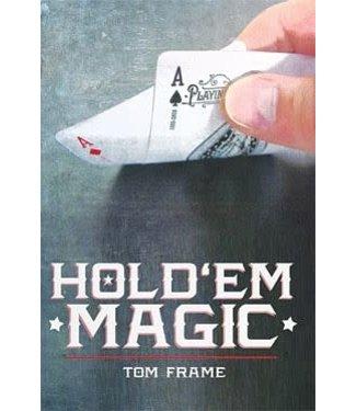 Hold 'Em Magic by Tom Frame and Vanishing Inc - Book