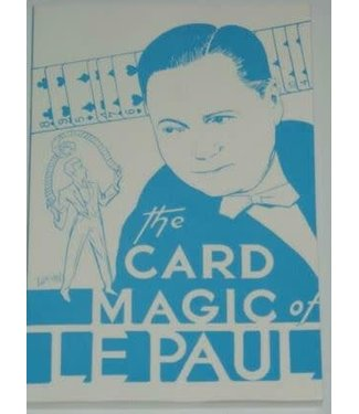 The Card Magic of Lepaul by Paul LePaul, Soft Cover 6th Edition