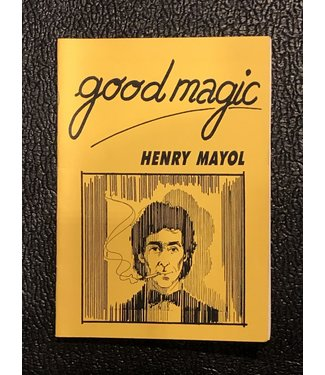 Used Book Good Magic by Henry Mayol Autographed 1994 Soft Cover Pamphlet