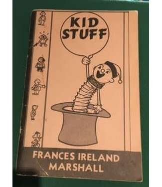 USED Kid Stuff Vol 1 by Frances Ireland Marshall 3rd Edition 1967