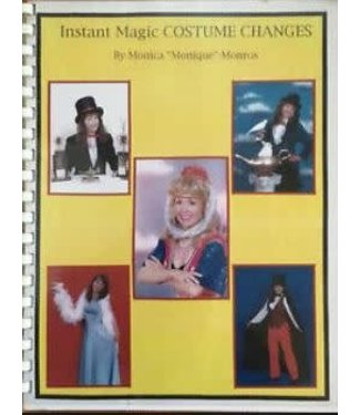 Instant Magic Costume Changes by Monica Monros - Book and DVD