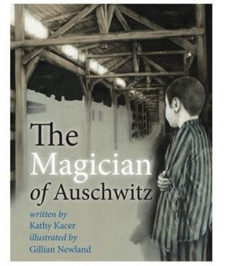 The Magician of Auschwitz by Kathy Kacer Autographed by Werner Reich