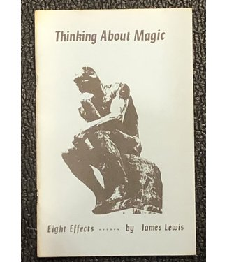 Used Book Thinking About Magic Eight Effects by James Lewis 1982 Soft Cover Pamphlet