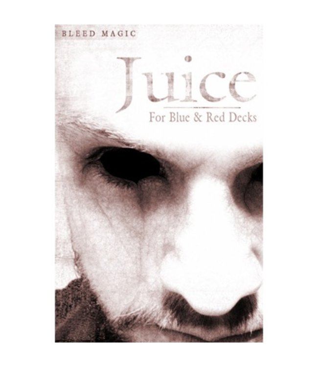 Juice (for Red and Blue Decks) by Bleed Magic - Trick