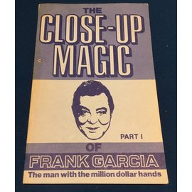 USED The Close-Up Magic of Frank Garcia Part I - Book VG RARE