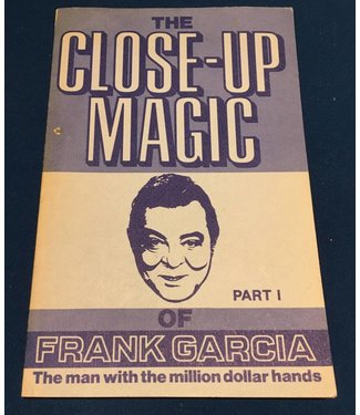USED The Close-Up Magic of Frank Garcia Part I - Book VG RARE