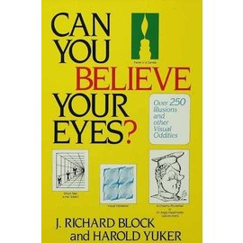 USED Can You Believe Your Eyes? by Richard Block And Harold Yuker - Brunner Mazel