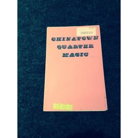 Rare Books Chinatown Quarter Magic (pamphlet, no year publisher or author) G (M7)