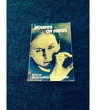 USED Houdini On Magic by Walter B. Gibson and Dover Publications and BTC - Book (M7)