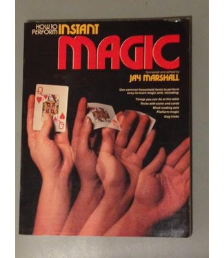USED How To Perform Instant Magic by Jay Marshall - Book (M7)