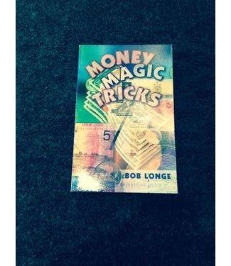 USED Money Magic Tricks by Bob Longe - Book (M7)