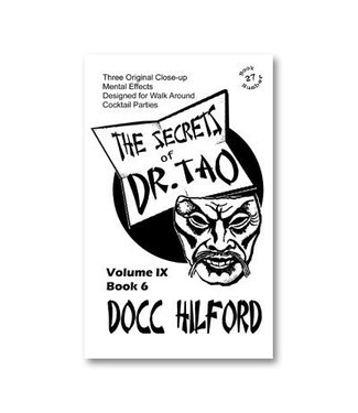 Book - The Secrets Of Dr. Tao by Docc Hilford (M7)