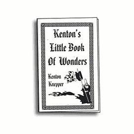 Book - Kenton's Little Book of Wonders by Kenton Knepper (M7)