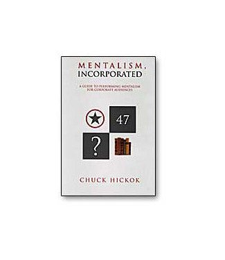 Book - Mentalism Incorporated by Chuck Hickok (M7)