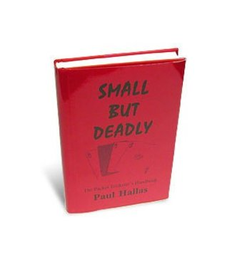 Book - Small But Deadly by Paul Hallas and H&R Magic Books (M7)