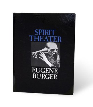 Book - Spirit Theater by Eugene Burger From Kaufman and Company (M7)