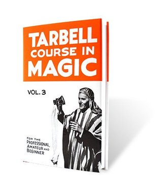 Book - Tarbell Course in Magic Volume 3 by Harlan Tarbell from E-Z Magic (M7)