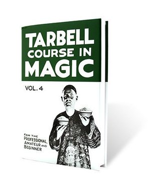 Book - Tarbell Course in Magic Volume 4 by Harlan Tarbell (M7)