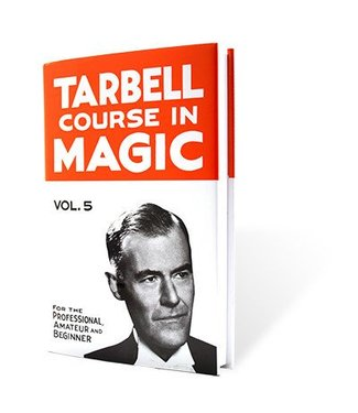 Book - Tarbell Course in Magic Volume 5 by Harlan Tarbell from E-Z Magic (M7)