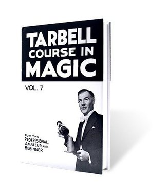 Book - Tarbell Course in Magic Volume 7 by Harlan Tarbell from E-Z Magic (M7)