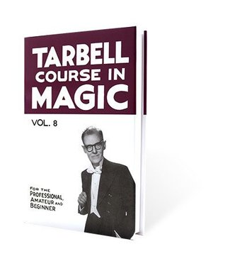 Book - Tarbell Course in Magic Volume 8 by Harlan Tarbell from E-Z Magic  (M7)