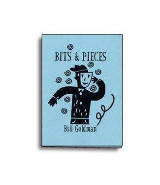Book - Bits and Pieces by Bill Goldman (M7)