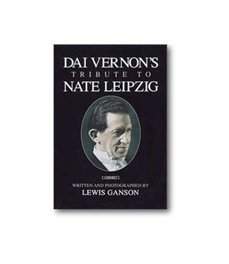 Book - Dai Vernon's Tribute to Nate Leipzig by Lewis Ganson from L and L Publishing(M7)
