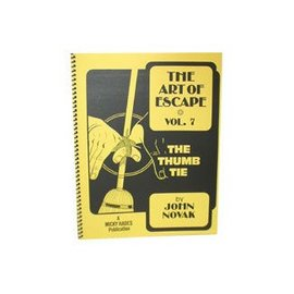The Art of Escape - Volume 7 - Thumb Tie by John Novak and Hades Publications