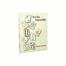 Book - Try the Impossible by Simon Aronson (M7)