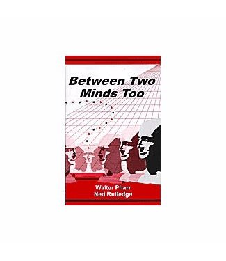 Between Two Minds Too by Ned Rutledge and Walter Pharr- Book (M7)