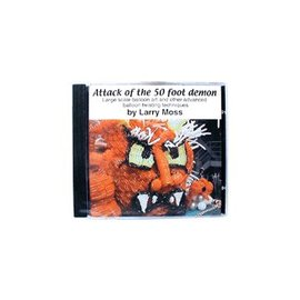 Attack of the 50 Foot Demon CD by Larry Moss