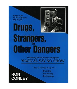 Book - Drugs, Strangers, and Other Dangers by Ron Conley (M7)